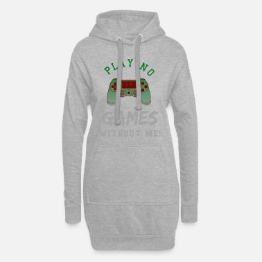 Gamer Gamer say - Gamer say - Idée cadeau - Robe sweat Femme