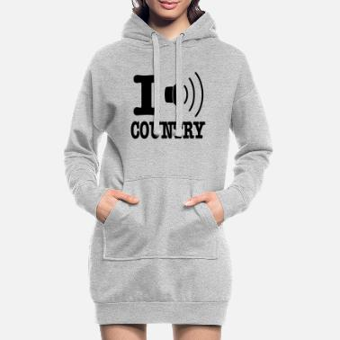 Country I music country / I love country - Hoodie klänning dam