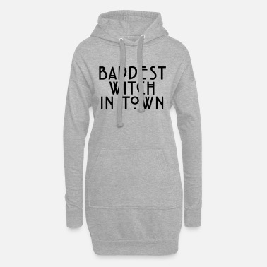 Horror Baddest witch in town - Women's Hoodie Dress