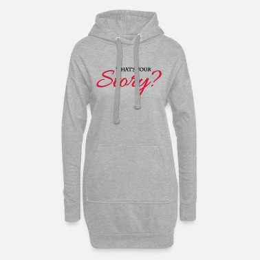 Story What's your story? - Vrouwen hoodie jurk