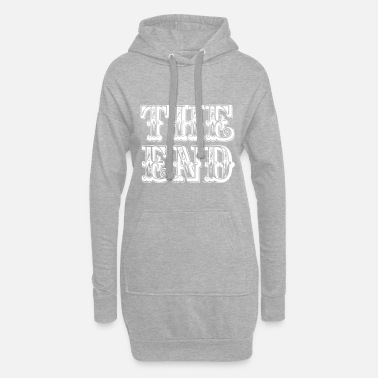 End the end | The end - Women's Hoodie Dress