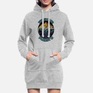 Change There Is No Planet B Earth Day - Women's Hoodie Dress