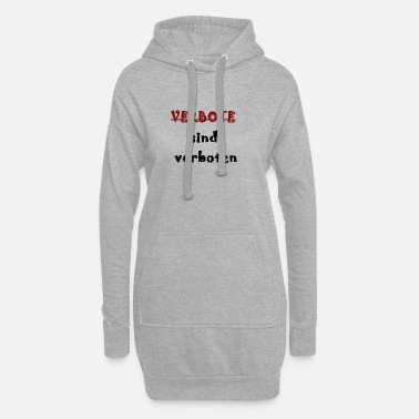 Prohibited Prohibitions are prohibited - Women's Hoodie Dress