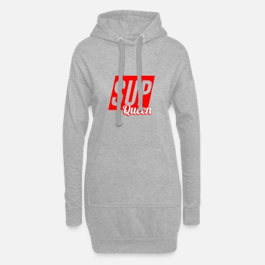 SUP Queen - Stand Up Paddeling Design comme cadeau - Robe sweat Femme