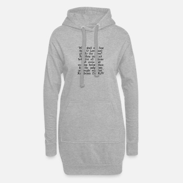 Gebet Offenbarung 15: 4 King James Version - Frauen Hoodiekleid