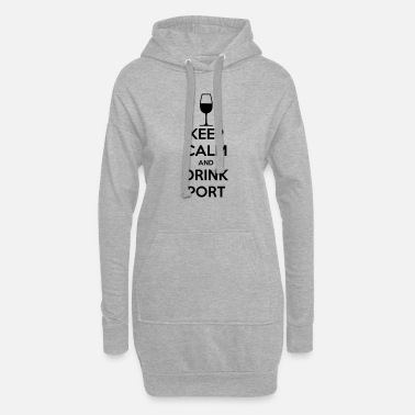 Keep Calm and Drink Port - Women's Hoodie Dress