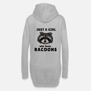 Clean What It Is Raccoon / Racoon - Just a girl who loves racoons - Women's Hoodie Dress