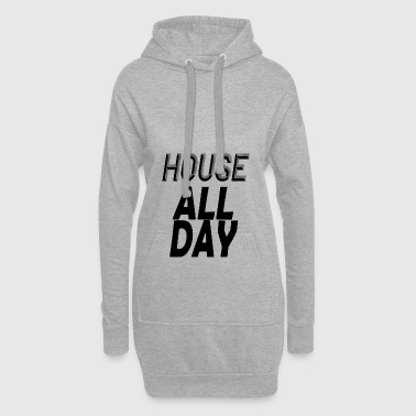 house all day - Hoodie Dress