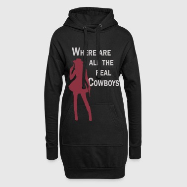 Where are all the real Cowboys -  Western Pullover & Hoodies - Hoodie-Kleid
