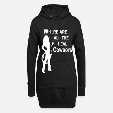 Where are all the real Cowboys -  Western   - Hoodie-Kleid