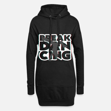 Breakdance breakdance - Hoodiejurk