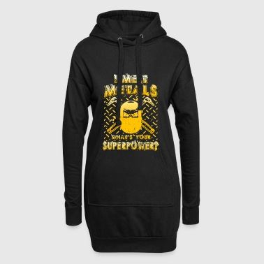 I melt Metals what´s your Superpower? - Hoodie Dress