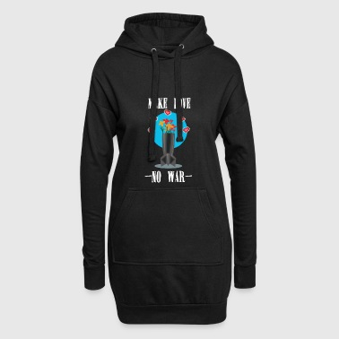 Political Issues Make love not was bomb as a flower vase No War - Hoodie Dress