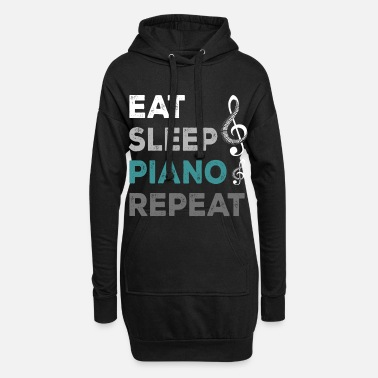Piano Eat Sleep Piano Repeat - Women's Hoodie Dress