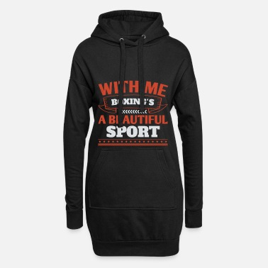 Gruppe With me, boxing's a beautiful sport - Frauen Hoodiekleid