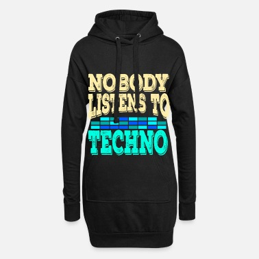Clubbers A Techno Tee For Music Lovers Saying Nobody - Women's Hoodie Dress