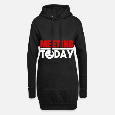 Meeting I hate meetings meetings gift - Women's Hoodie Dress