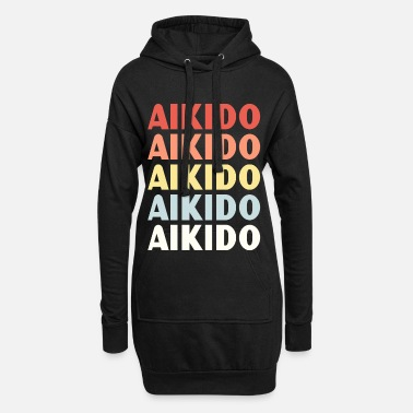 Aikido Aikido Aikido Aikido - Women's Hoodie Dress