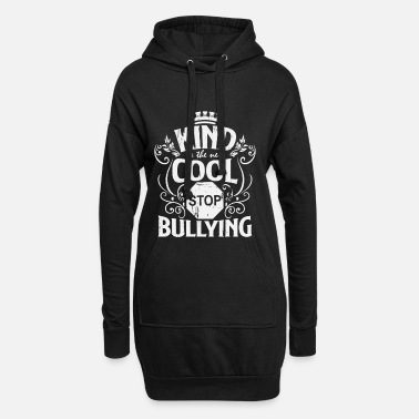 Bullying Quotes To bully - Women's Hoodie Dress