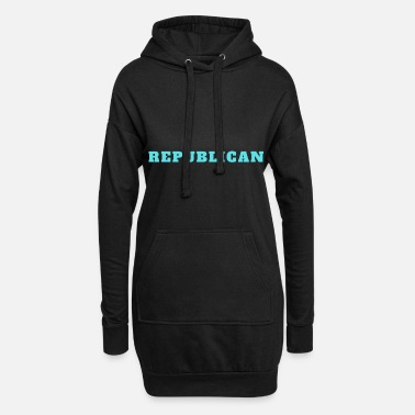 Republicans Republican Republican politics - Women's Hoodie Dress