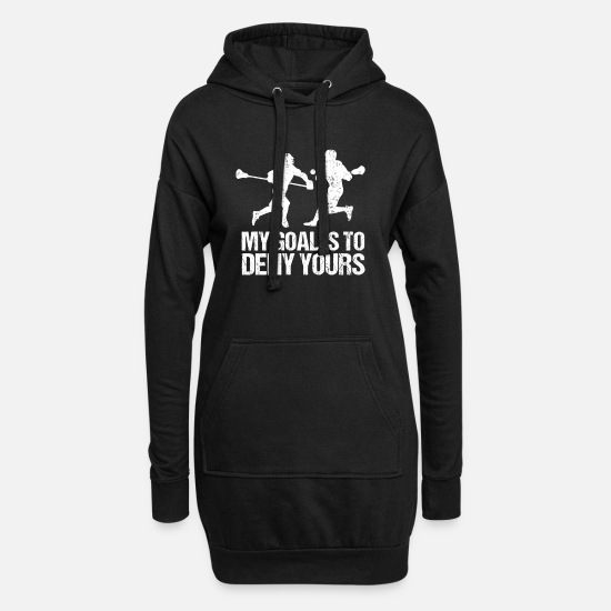 Keeper Hoodies & Sweatshirts - Lacrosse My Goal Is To Deny Protective Keeper Cool - Women's Hoodie Dress black