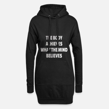 Motivation POWERLIFTING : The body achieves what the mind - Frauen Hoodiekleid