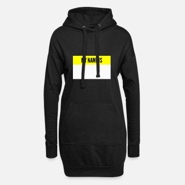 Name My name is My name is name tag - Women's Hoodie Dress
