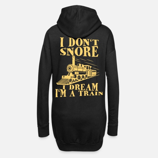 Train Driver Hoodies & Sweatshirts - I'm Not Snoring I'm A Locomotive Pull - Women's Hoodie Dress black