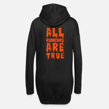Husband all rumours are true - Women's Hoodie Dress