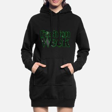 Week Fashion Week - Fashion Week - Women's Hoodie Dress