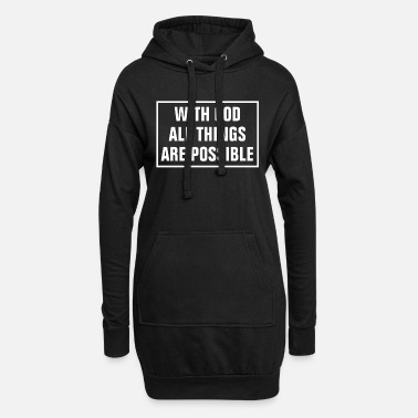 Prayer In God All Things Are Possible - Christian - Women's Hoodie Dress