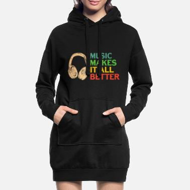 Mp3 Music sayings - music makes everything better - Women's Hoodie Dress