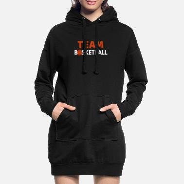 Basketball Team Team Basketball Basketball Team Basketball Team - Women's Hoodie Dress