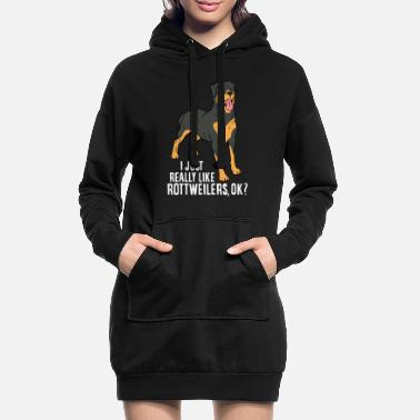 Rotties Funny Rottweiler Dog I Just Really Like - Women's Hoodie Dress