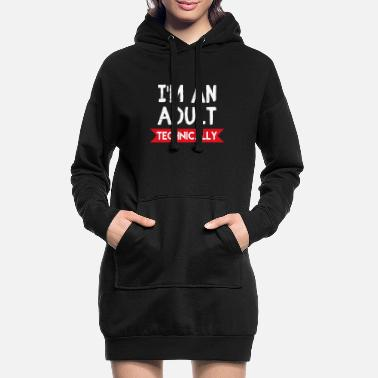 Funny Spruc I'm an adult Technically funny spruc - Women's Hoodie Dress