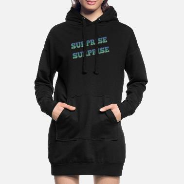 Surprise surprise - Robe sweat Femme
