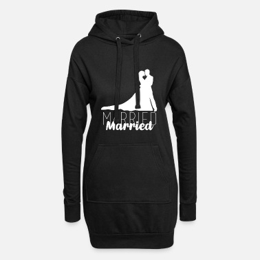Marry Married, married, wedding - Women's Hoodie Dress