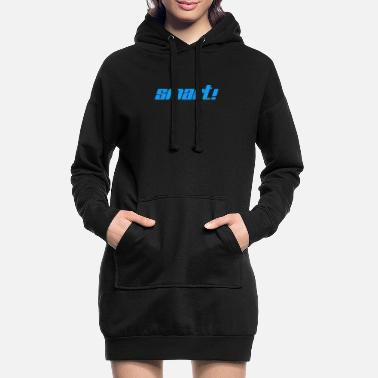 Intelligent Êtes-vous intelligent ou intelligent? - Robe sweat Femme