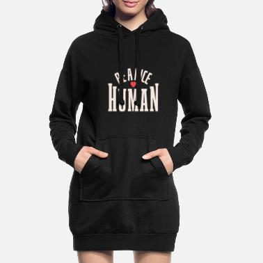 Be Nice Gift For Him Her Anti Bullying - Women's Hoodie Dress