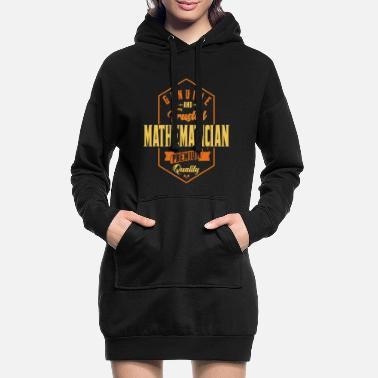 Mathematician Genuine and trusted Mathematician Premium Quality - Women's Hoodie Dress
