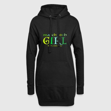 March 16th Girl - 100% Natural - Hoodie Dress