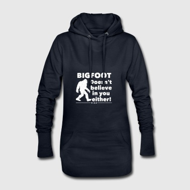Bigfoot Bigfoot Does not Believe in You Either! - Hoodie Dress