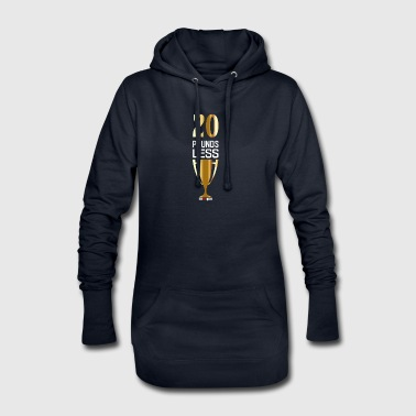 Lose 20 pounds of weight - Hoodie Dress