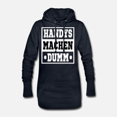 Make Phone Calls Mobile phones are stupid - Women's Hoodie Dress