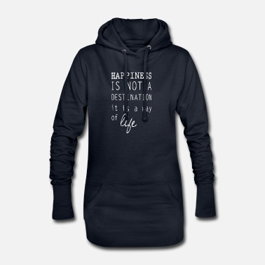 Happiness Happy happiness is a lifestyle happiness - Women's Hoodie Dress