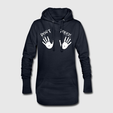 Dont Touch - Hoodie-Kleid