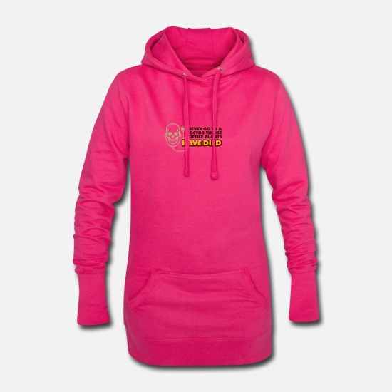 Treatment Hoodies & Sweatshirts - Never Go To A Doctor Whose Office Plants Have Died - Women's Hoodie Dress fuchsia