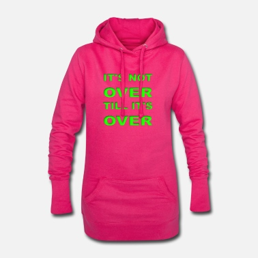 Do not give up - Women's Hoodie Dress