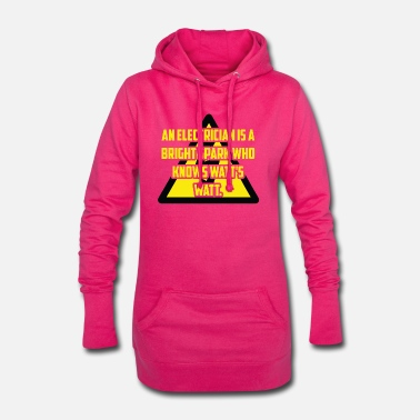 Electrician: An Electrician is a bright spark who - Women's Hoodie Dress
