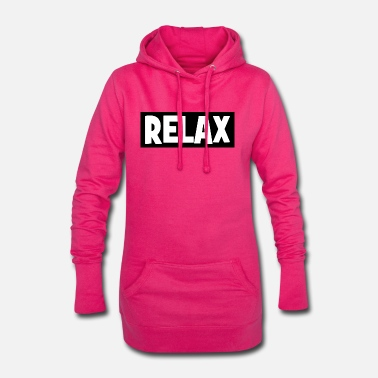 Relaxe RELAX - relax - relax - chill - chill - Women's Hoodie Dress